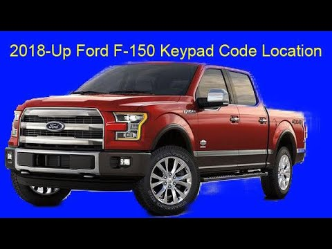 2018-Up Ford F-150 Keypad Code Location