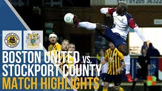 Boston United Vs Stockport County - Match Highlights - 05.03.2019