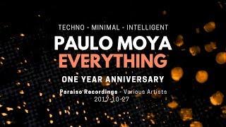 Paulo Moya - Everything (Techno - Minimal - Intelligent) 2017 + DL link