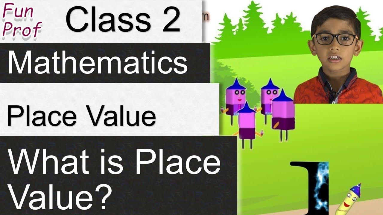 Solving Place Value Problems: Class 2 / Grade 2 - Kids-Teaching-Kids ...