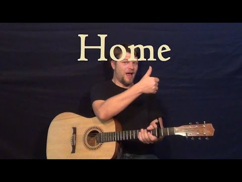 Home (Phillip Phillips) Easy Strum Guitar Lesson How to Play Home ...
