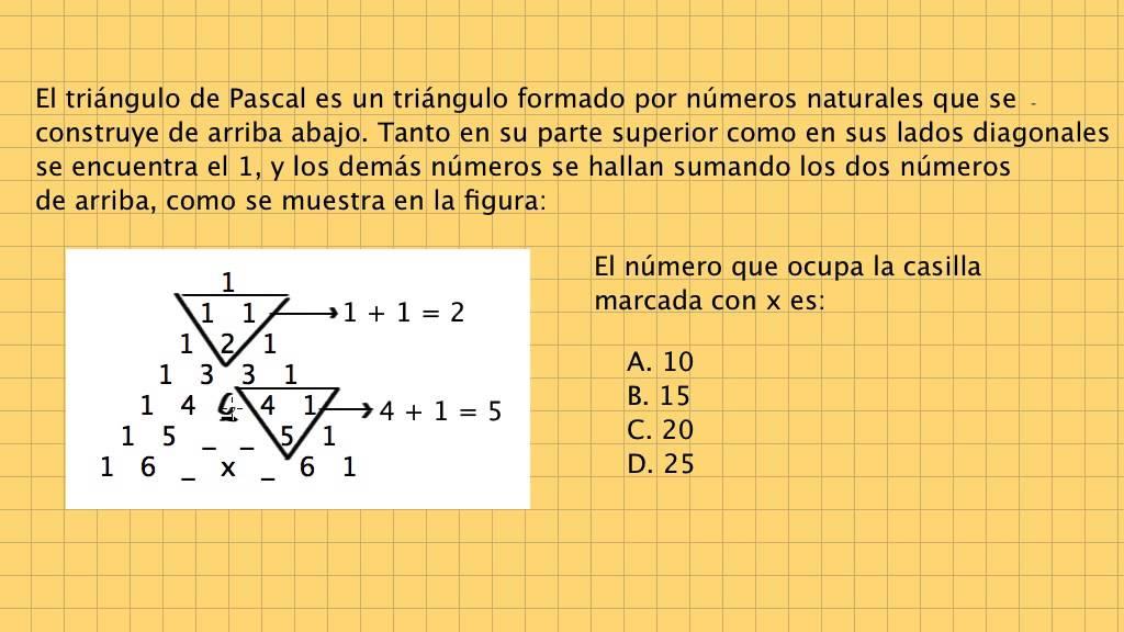 Pregunta + Solución. Preu UdeA y Unicartagena. Aritmética: El triángulo de Pascal es un triángulo...