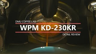 WPM KD 230 DETAIL REVIEW part 1