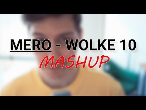 MERO - WOLKE 10  BRUNO MARS - MIRRORS MASHUP
