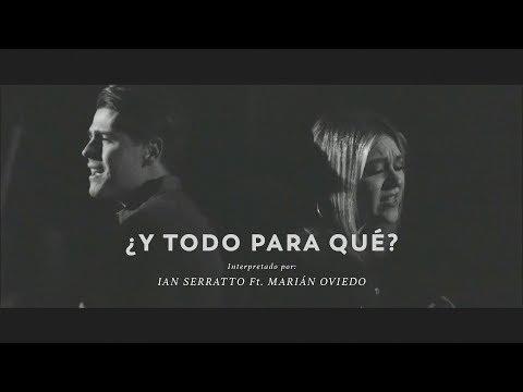 Intocable - Y Todo Para Qué ( Ian Serratto Feat. Marián Oviedo)