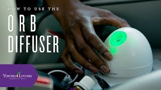 How to Use Your Orb Diffuser | Young Living Essential Oils