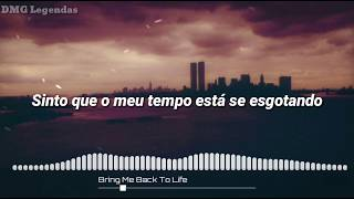 Bring Me Back To Life - Extreme Music (Legendado)