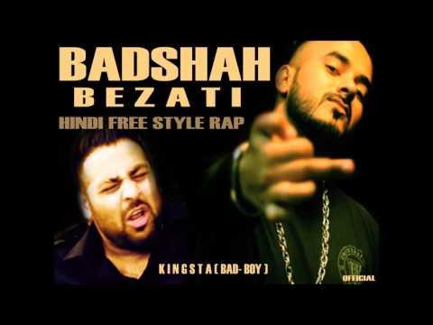 Badshah Bezati ft. Kingsta (Hindi Freestyle Rap) 2016