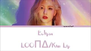 Kim Lip LOO - Eclipse Lyrics HanRomEng
