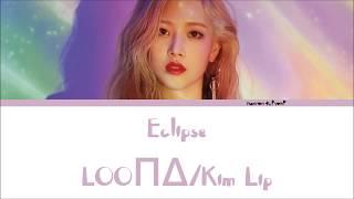 Kim Lip (LOOΠΔ/김립) - Eclipse Lyrics [Han/Rom/Eng]