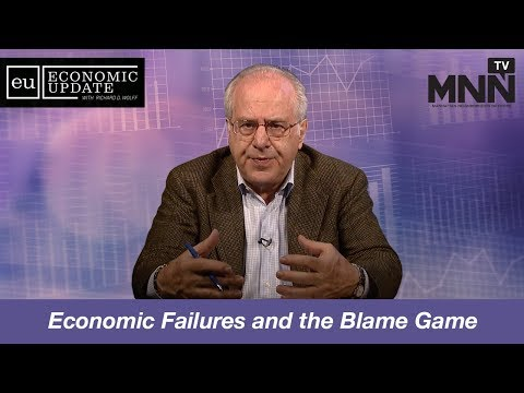 Economic Update with Richard Wolff: Economic Failures and the Blame Game