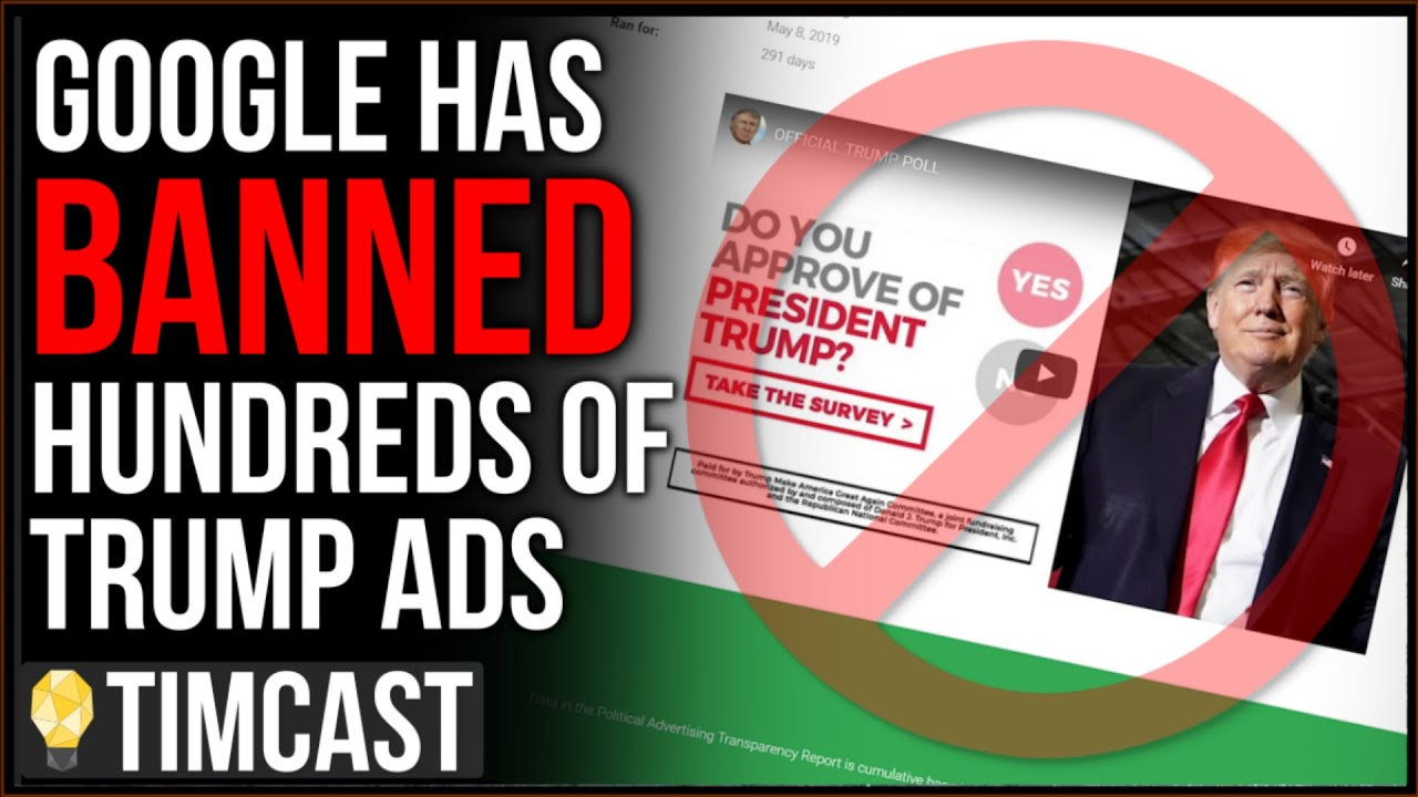 Google Banned HUNDREDS Of Trump Campaign Ads And Won't Explain Why - Tim Pool