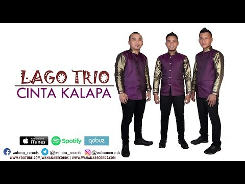 Lago Trio - Cinta Kalapa (Official Audio)