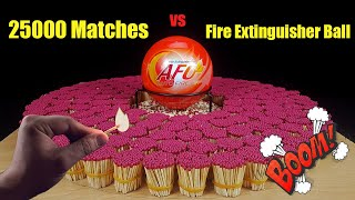 25000 Matches Domino vs Fire Extinguisher Ball AFO