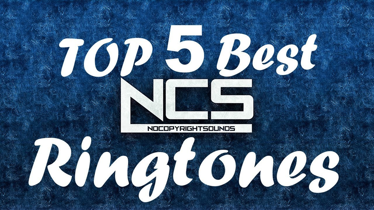 Top 5 Best Ncs Ringtones Download Link Youtube