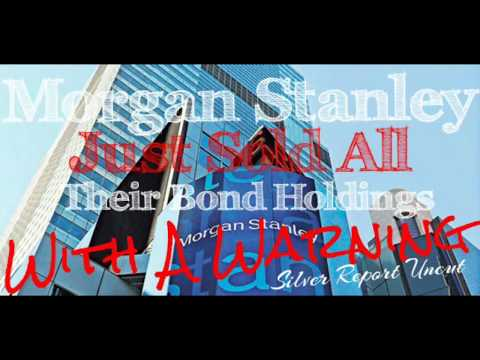 Bond Market Crisis! Morgan Stanley Just Sold Their Bond Holdings with a Warning!
