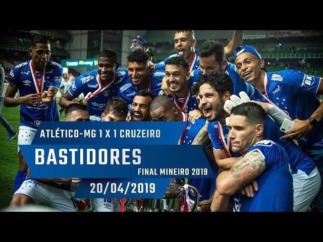 20/04/2019 - Bastidores: Atlético-MG 1 x 1 Cruzeiro - BICAMPEÃO MINEIRO!