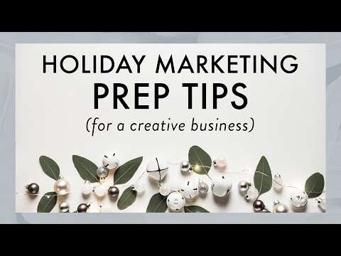 Holiday Marketing and Branding Prep Tips | For Your Creative Business