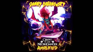 Danny Baranowsky - Crypt of the Necrodancer: AMPLIFIED OST - full EP (2017)