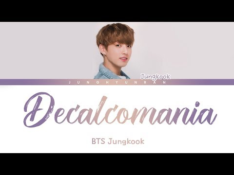 BTS Jungkook - DECALCOMANIA (Teaser) 「Color Coded Lyrics」