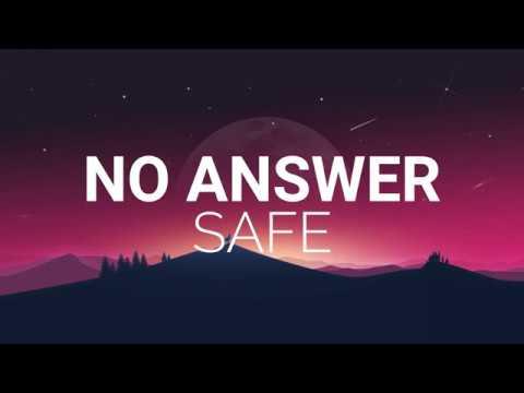 SAFE - No Answer (prod. 1Mind) [Lyric Video]