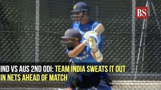Ind vs Aus 2nd ODI: Team India sweats it out in nets ahead of match