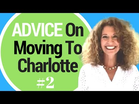 ADVICE on MOVING To CHARLOTTE!