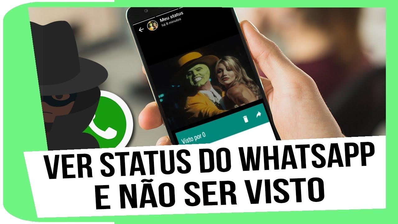 Como Visualizar Status Do Whatsapp Sem Que A Pessoa Que Publicou