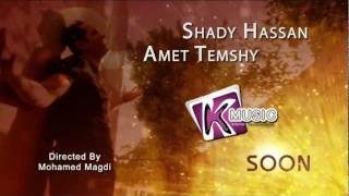 Shady Hassan - Amet Temshy - Music Video Promo