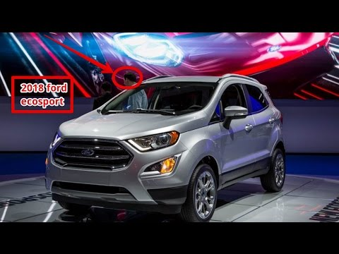 wow amazing 2018 ford ecosport ford finally gets in the. Black Bedroom Furniture Sets. Home Design Ideas