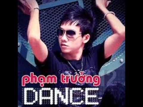 Phạm Trưởng - Dance [ MV ]