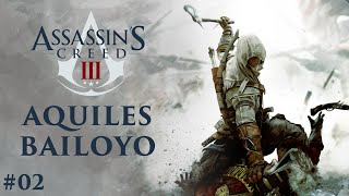 Serie Assassin's Creed III - Parte 2: Aquiles Bailoyo | 3GB Casual