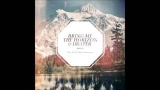 Bring Me The Horizon - Memorial Blessed With A Curse (Draper Edit)