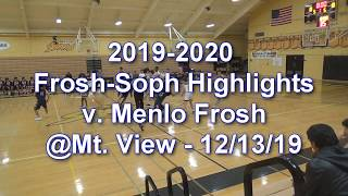 2019-2020 LHS Basketball Highlights: F/S v. Menlo Frosh