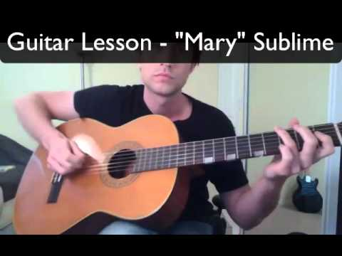 How To Play Mary By Sublime Guitar Lesson By Brett Sanders Youtube