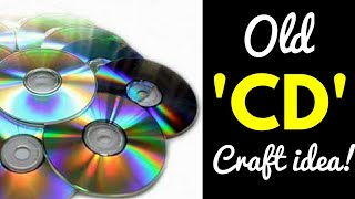 CDs and DVDs Recycling - How To Recycle Your Old CD Into Usefull Stuff
