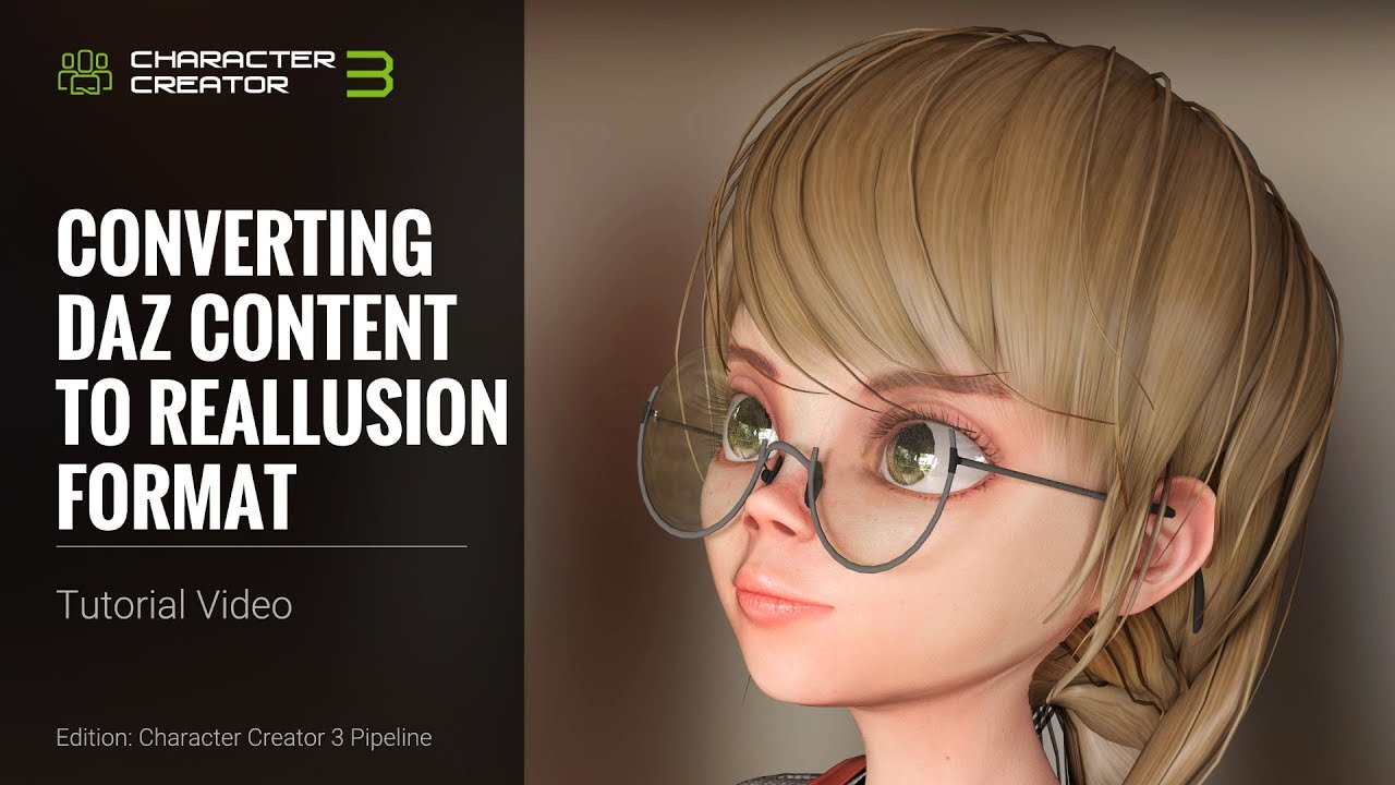 Character Creator 3 Tutorial - Converting Daz Content to Reallusion Format