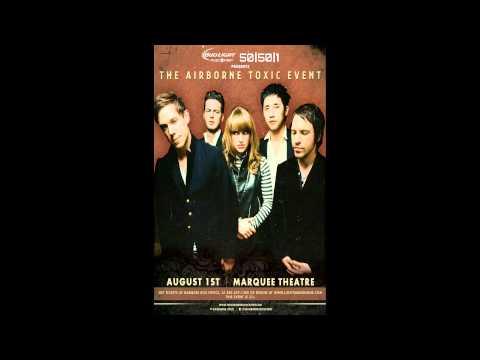 The Airborne Toxic Event - Tempe AZ - 2013.08.01 - Full Concert Audio