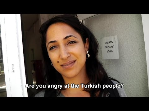 Israelis: Have your views on Turkey changed since the Mavi Marmara incident?