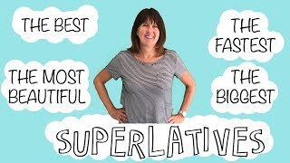 Superlative Adjectives in English -the biggest, the best, the most beautiful - English Grammar