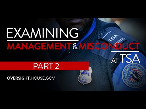 Examining Management Practices and Misconduct at TSA: Part II