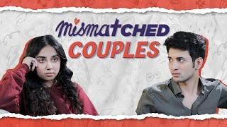 Do Opposites Attract? | Ft. Rohit Saraf | Mismatched | MostlySane