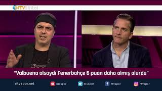"""""""Valbuena olsaydı, Fenerbahçe 6 puan daha fazla almış olurdu"""" (Futbol Net 13 Ekim 2019)"""