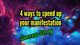 4 Ways to Speed up your Manifestation Feat Ani