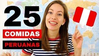 25 Comidas Peruanas Que Hay Que Probar!