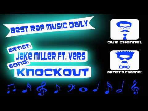 Knockout - Jake Miller (feat. Vers)