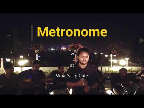 O Hum Dum Suniyo Re  Metronome  Live At What's Up Cafe