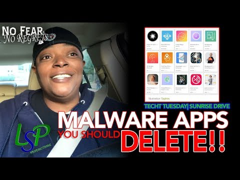 (tech-tuesday)-malware-apps---delete-them- -lsp-productions