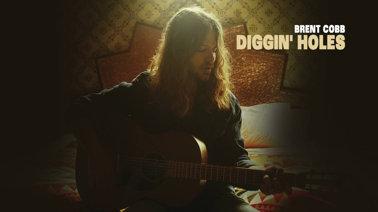 Brent Cobb - Diggin Holes