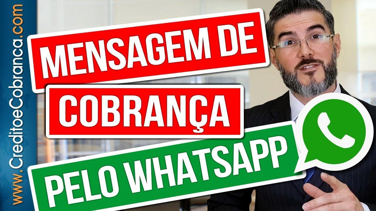 Mensagem De Cobrança No Whatsapp Creditoecobrancacom